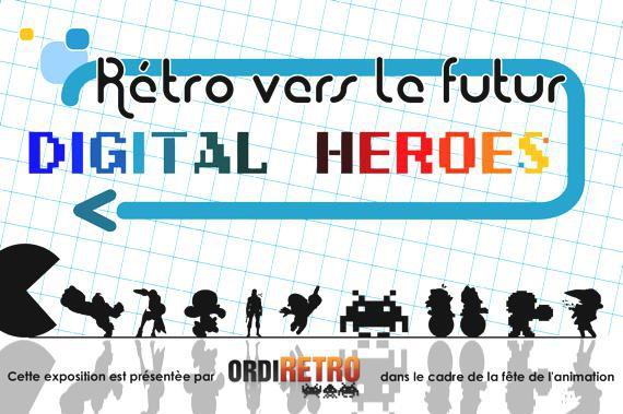 Exposition « Rétro vers le futur – Digital Heroes »